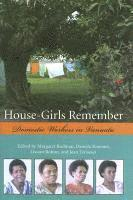House-girls Remember (inbunden)
