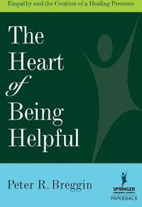The Heart of Being Helpful (häftad)