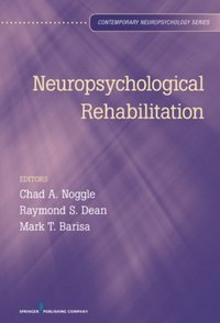 Neuropsychological Rehabilitation (e-bok)