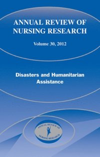 Annual Review of Nursing Research, Volume 30, 2012 (e-bok)
