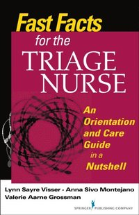 Fast Facts for the Triage Nurse (e-bok)