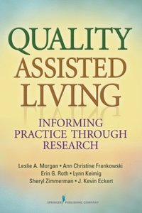 Quality Assisted Living (e-bok)
