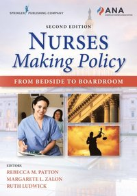 Nurses Making Policy, Second Edition (e-bok)