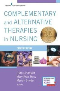 Complementary and Alternative Therapies in Nursing (häftad)