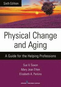 Physical Change and Aging (häftad)