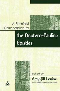 A Feminist Companion to Paul (häftad)