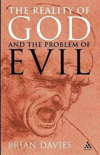 Reality of God and the Problem of Evil (häftad)