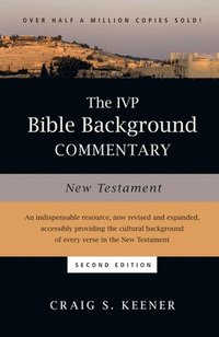 The IVP Bible Background Commentary: New Testament (inbunden)
