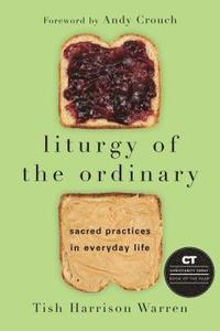 Liturgy of the Ordinary (häftad)