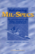 Reforming MIL-Specs: the Navy Experience with Military Specifications and Standards Reform (2001)