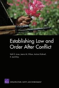 Establishing Law and Order After Conflict (häftad)