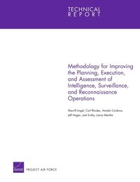 Methodology for Improving the Planning, Execution, and Assessment of Intelligence, Surveillance, and Reconnaissance Operations (häftad)