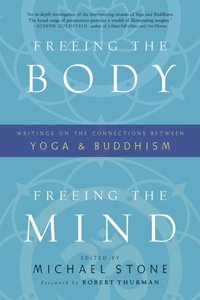 Freeing the Body, Freeing the Mind (e-bok)