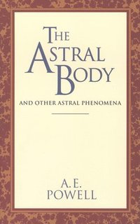 The Astral Body (häftad)