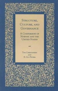 Structure, Culture, and Governance (häftad)