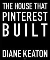 The House that Pinterest Built (inbunden)