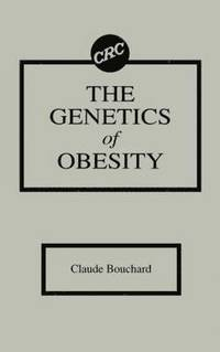 The Genetics of Obesity (inbunden)