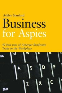 Business for Aspies (e-bok)