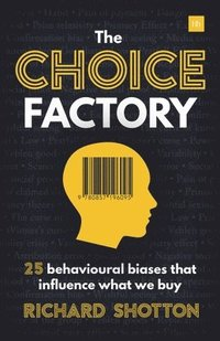 The Choice Factory (häftad)