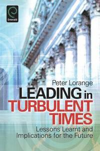 Leading in Turbulent Times (häftad)