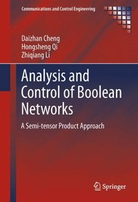 Analysis and Control of Boolean Networks (e-bok)