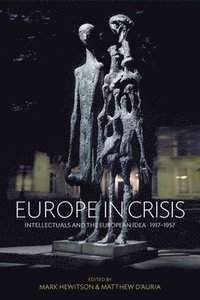 Europe in Crisis (inbunden)
