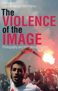 Violence of the Image (e-bok)