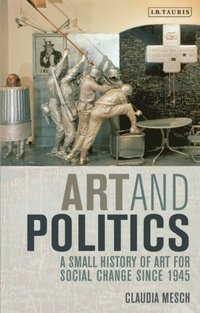 Art and Politics (e-bok)