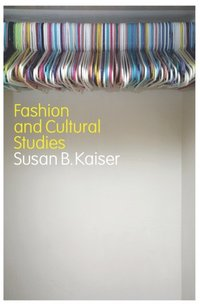 Fashion and Cultural Studies (e-bok)