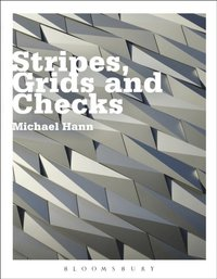 Stripes, Grids and Checks (e-bok)