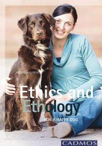 Ethics and Ethology (häftad)