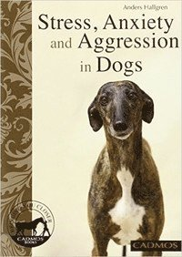Stress, Anxiety and Aggression in Dogs (häftad)