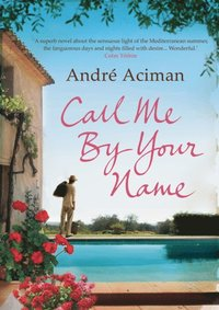 Call Me By Your Name (e-bok)