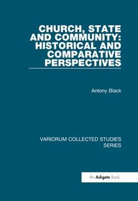 Church, State and Community: Historical and Comparative Perspectives (inbunden)