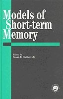 Models of Short-term Memory (inbunden)