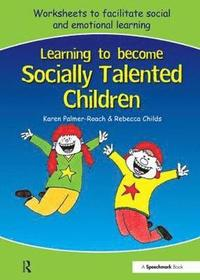 Learning to Become Socially Talented Children (häftad)