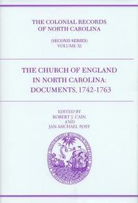 The Colonial Records of North Carolina, Volume 11 (inbunden)