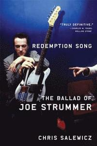 Redemption Song: The Ballad of Joe Strummer (häftad)