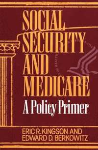 Social Security and Medicare - Edward D Berkowitz ad4a4213472dc