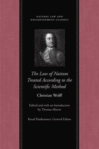 The Law of Nations Treated According to the Scientific Method (inbunden)
