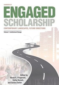 Handbook of Engaged Scholarship: v. 1 Contemporary Landscapes, Future Directions