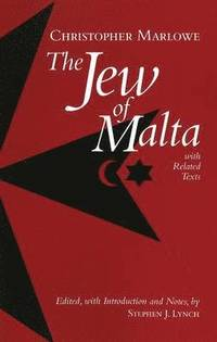 The Jew of Malta, with Related Texts (inbunden)