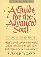 Guide for the Advanced Soul (häftad)