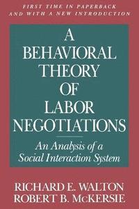 A Behavioral Theory of Labor Negotiations (häftad)