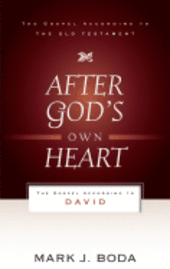 After God's Own Heart: The Gospel According to David (häftad)