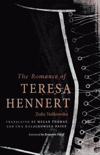 The Romance of Teresa Hennert (häftad)