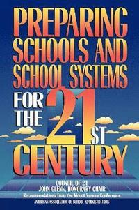 Preparing Schools and School Systems for the 21st Century (häftad)