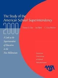 The Study of the American Superintendency, 2000 (häftad)