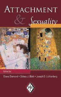 Attachment and Sexuality (inbunden)