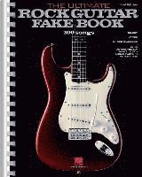 The Ultimate Rock Guitar Fake Book: 200 Songs Authentically Transcribed for Guitar in Notes & Tab! (häftad)